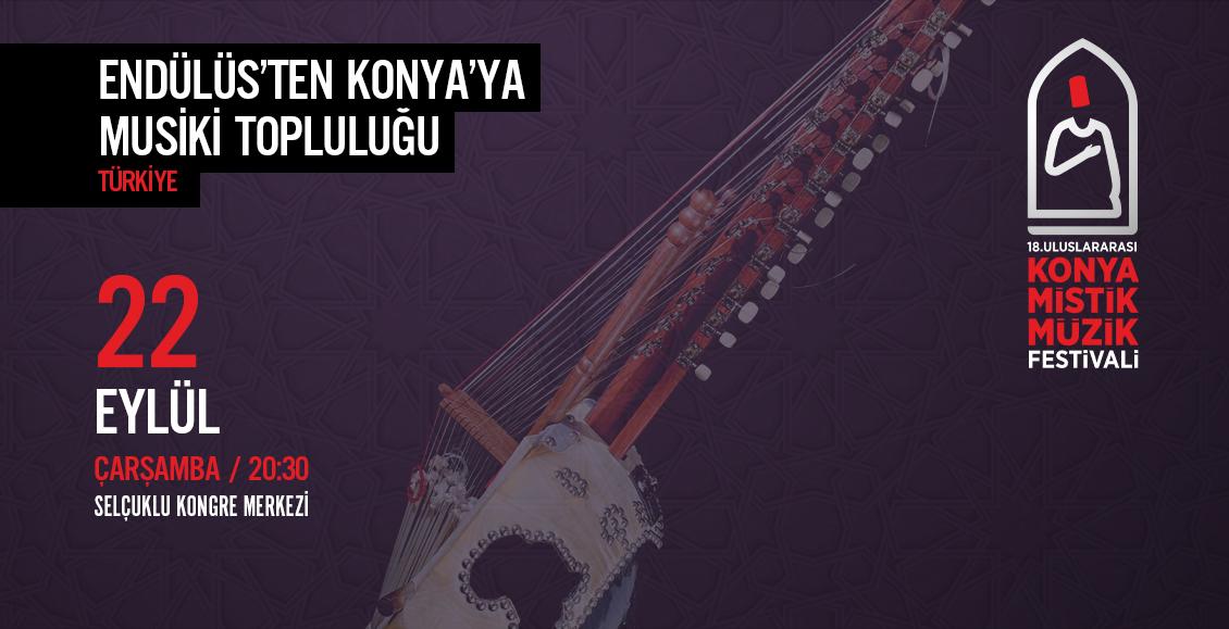 ENDÜLÜS'TEN KONYA'YA MUSİKİ TOPLULUĞU